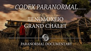 Grand Chalet/Paranormal Documentary/The Codex Cultus Concept