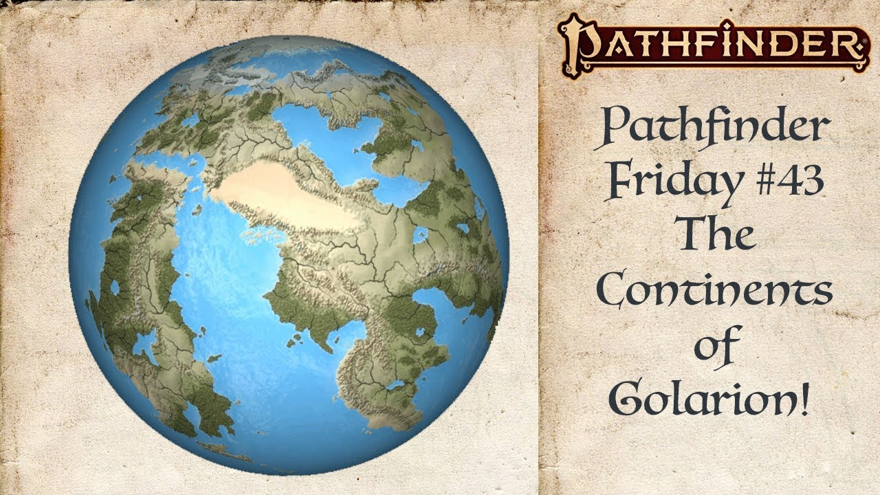 A World Tour of Golarion! (Pathfinder #43) on nirmathas map, darklands map, crypt of the everflame map, rust island map, tian xia map, rpg map, greyhawk map, mystara map, zakhara map, pathfinder map, toril map, magnimar map, elsir vale map, absalom map, inner sea map, ustalav map, varisia map, cerilia map, dragonlance world map, river kingdoms map,