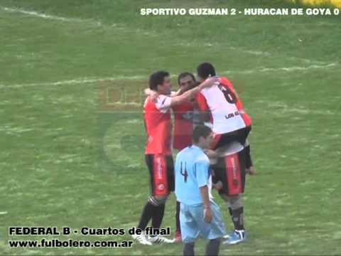 Federal B - Cuartos de final: Sportivo Guzmán 2 - Huracán de Goya 0