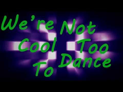 Eden Xo- Too Cool To Dance (Lyric Video)
