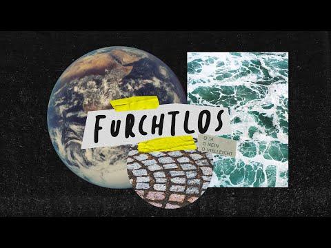 you-have-a-future-&-a-hope---furchtlos-part-4