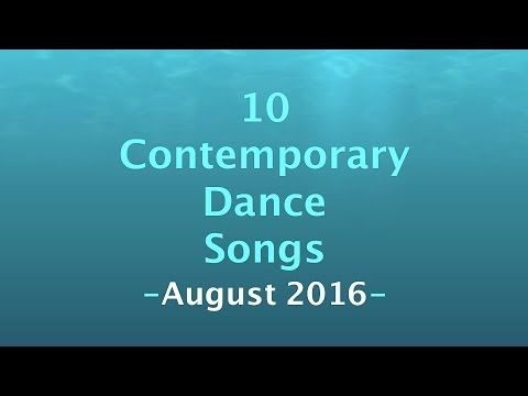 Contemporary Dance Songs - August 2016
