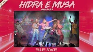 Blue Space Oficial - Hidra e Musa VonCarter e Ballet - 03.11.18