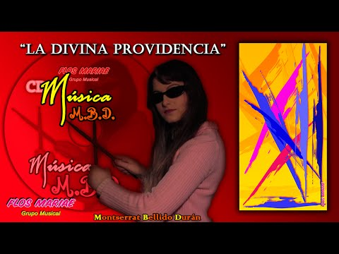 La Divina Providencia (Divine Providence) - Música M.B.D. (Music)