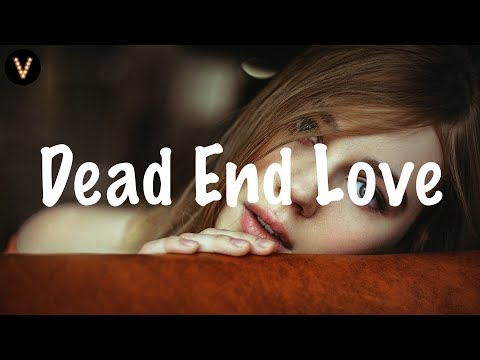 XYLØ - Dead End Love (Lyrics / Lyric Video) TELYKast Remix