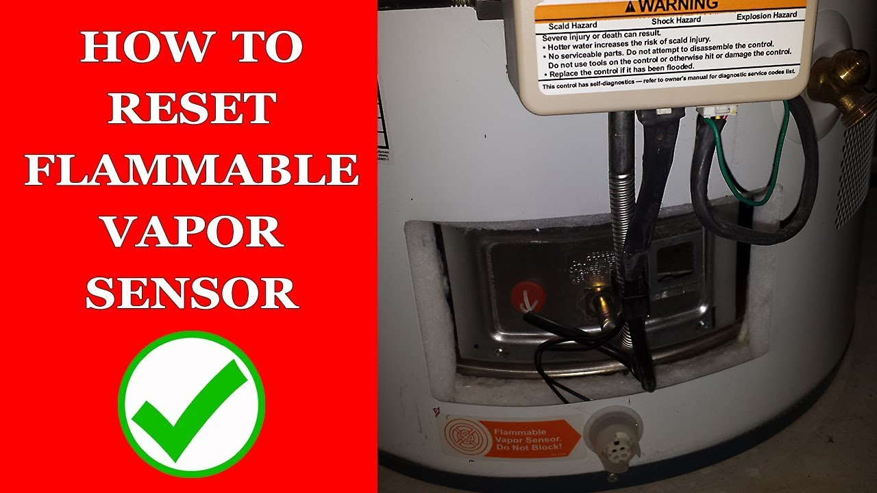 How To Reset Flammable Vapor Sensor On Water Heater Youtube