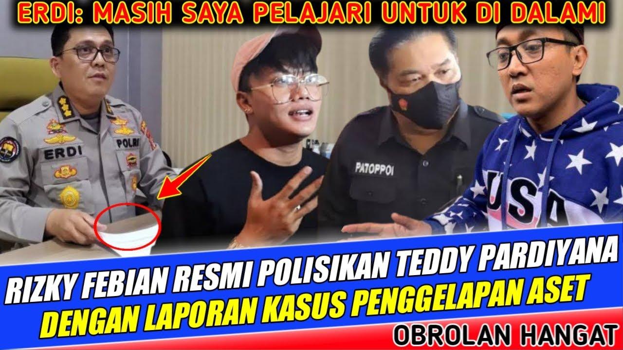 Download AKHIRNYA.! RIZKY FEBIAN RESMI POLISIKAN TEDDY PARDIYANA DENGAN LAPORAN PENGGELAPAN ASET