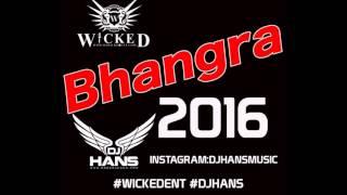 Bhangra Mix By Dj Hans 2016 Mashup - Instagram:DjHansMusic