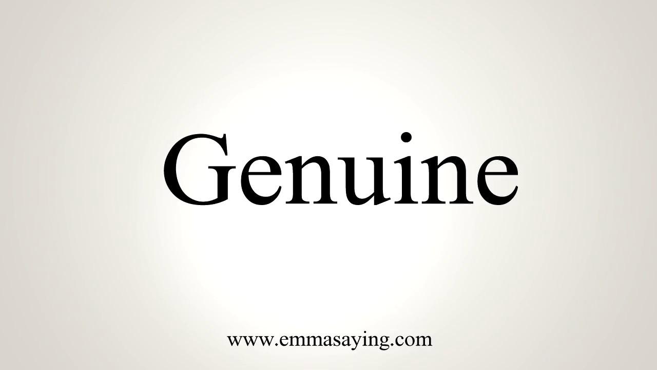 Genuine Pronunciation