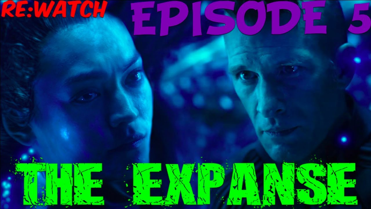 """Download ReWatch   The Expanse 2x05: """"HOME"""" -{Season 2 Episode 5 - Full Episode Recap in 5 Minutes   S02E05}-"""