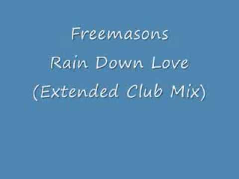 Freemasons - Rain Down Love