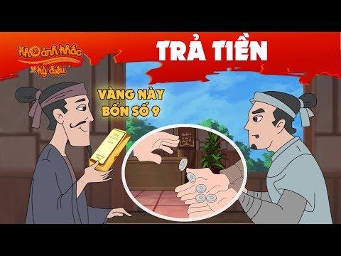 🔥Khoảnh Khắc Kỳ Diệu 2019: Trả Tiền   Truyện Cổ Tích Việt Nam   Hoạt Hình Thuyết Minh