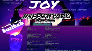 HAPPY'N'CORE 10/02/2020  mixed by JOY live on TWITCH