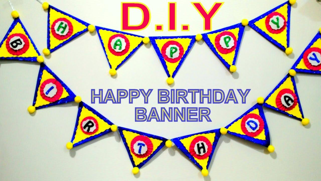 Easy Happy Birthday Banner Birthday Party Ideas Birthday Craft