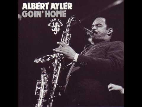 Albert Ayler - Swing low, sweet chariot