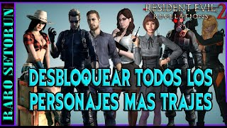 Resident Evil Revelations 2: Desbloquear Personajes y Trajes Secretos