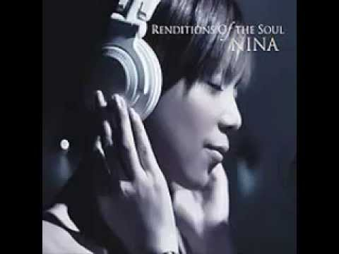 Nina  Renditions of the Soul 2009