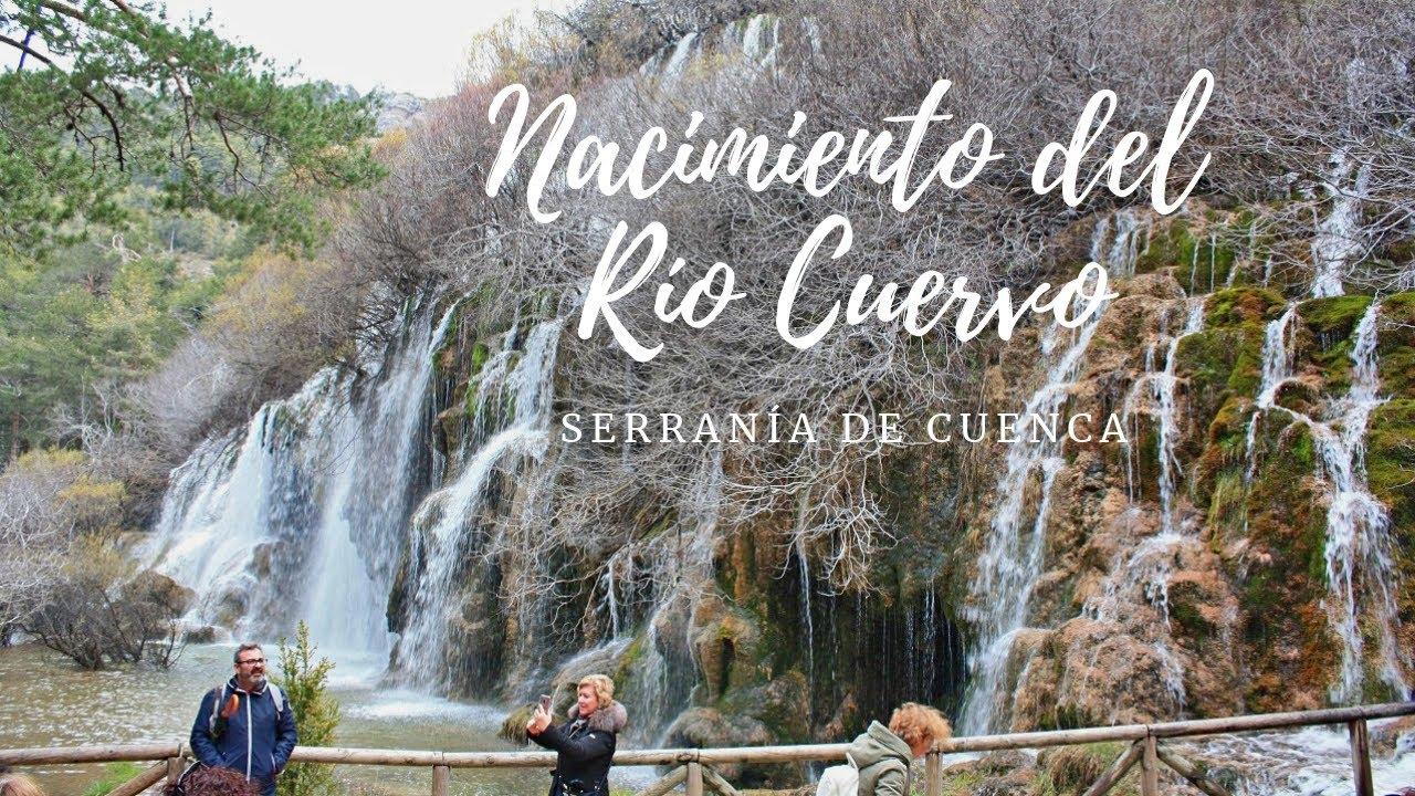 El Nacimiento Del Río Cuervo Y Su Gran Cascada Youtube