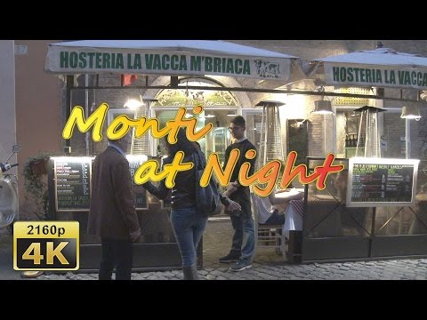Monti at Night, Rome - Italy 4K Travel Channel