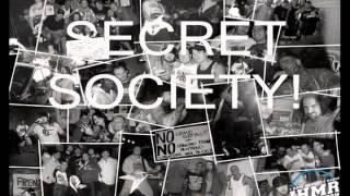 Comin Correct - Secret Society