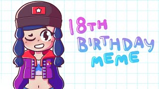 18th Birthday Meme || Birthday Gift
