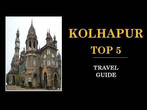 Kolhapur Tourism | Famous 5 Places to Visit in Kolhapur Tour