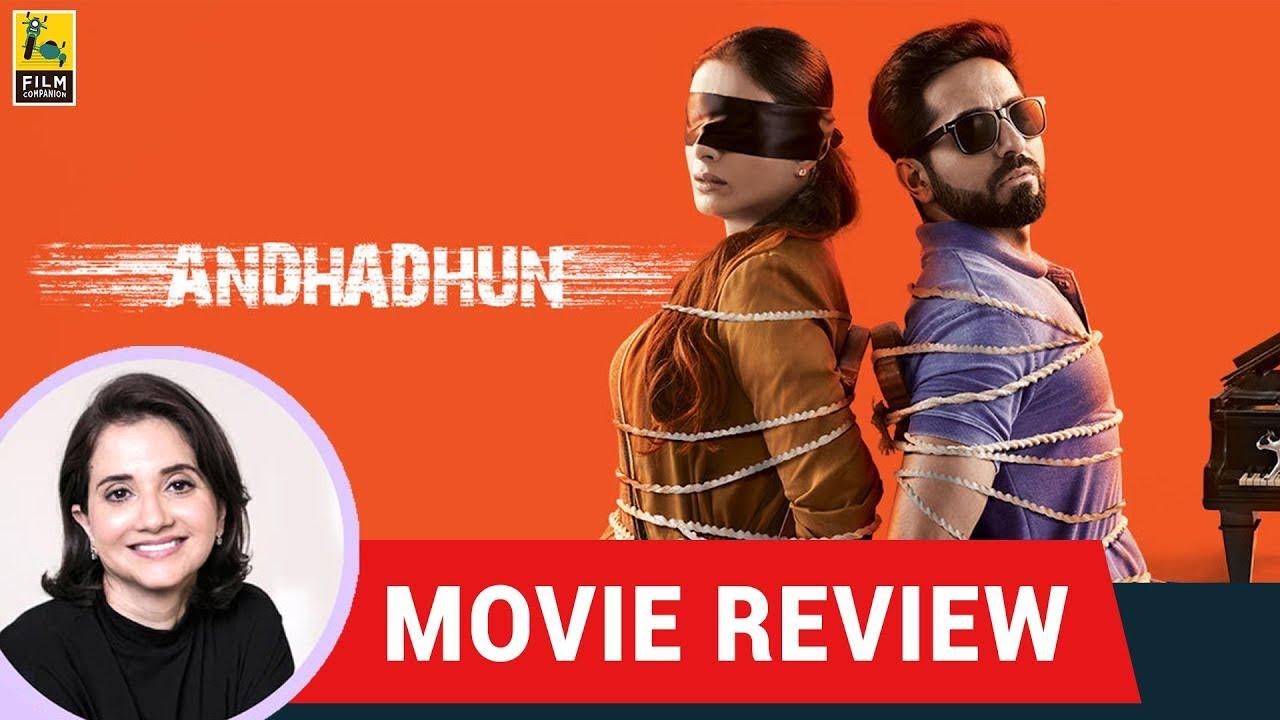 Anupama Chopra's Movie Review Of AndhaDhun