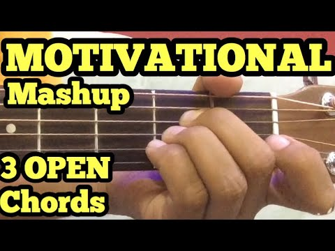 Motivational Mashup Guitar Lesson | 3 Chords | inspirational Songs on Guitar | Bollywood Mashup