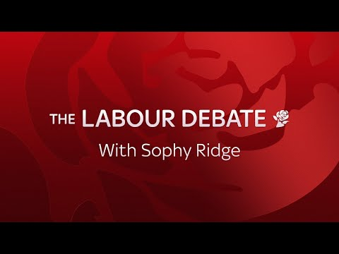The Labour Debate - Live With Sophy Ridge