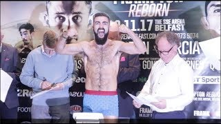 KING KONG! JONO CARROLL WEIGHS IN FRONT FIGHT FREINDLY BELFAST CROWD / FRAMPTON v GARCIA