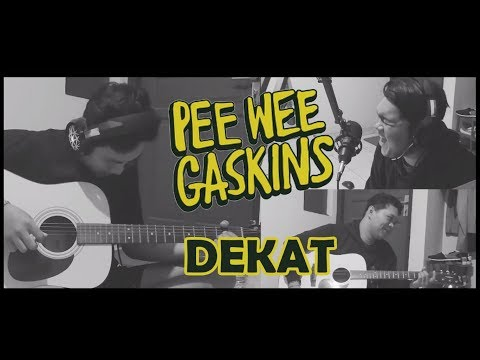 Download Pee Wee Gaskins - Dekat  COVER  Mp4 baru