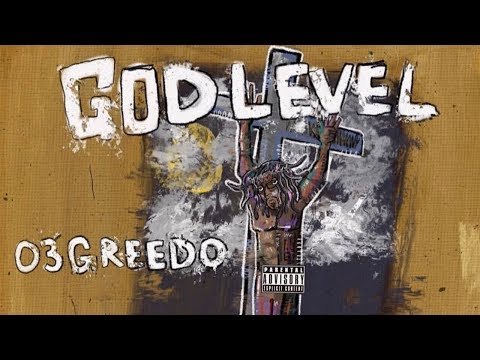 03 Greedo - Buckhead Ft. KEY!, Runaway Richy, ManMan Savage & Mal & Quill (God Level)