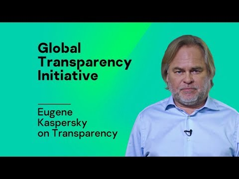 Eugene Kaspersky on Transparency