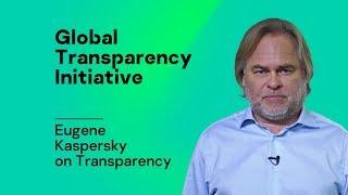 Eugene Kaspersky on Transparency