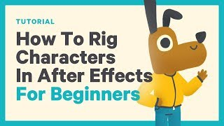 How To Rig A Character In After Effects Beginner Tutorial + Free Rig Download!