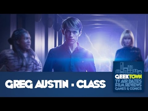 Interview With Actor Greg Austin From BBC Three's Class