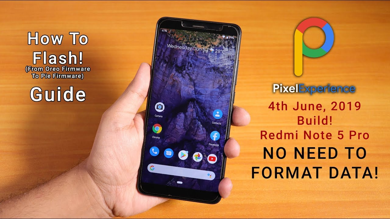 How To Flash Latest Pixel Experience Rom On Redmi Note 5 Pro (Pie Firmware)