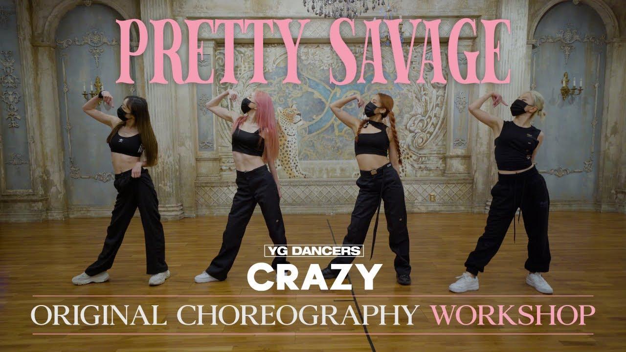 "Download Original Choreography Workshop BLACKPINK - ""Pretty Savage"" / RYEON of CRAZY"