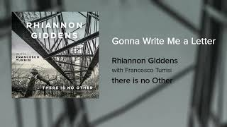 [3.77 MB] Rhiannon Giddens - Gonna Write Me a Letter (Official Audio)