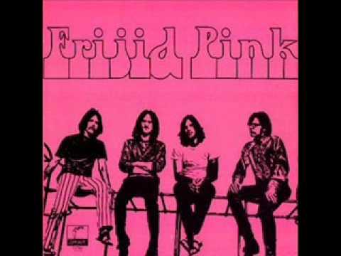 Frijid Pink - Boozin Blues