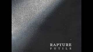 Watch Rapture This Is Where I Am video