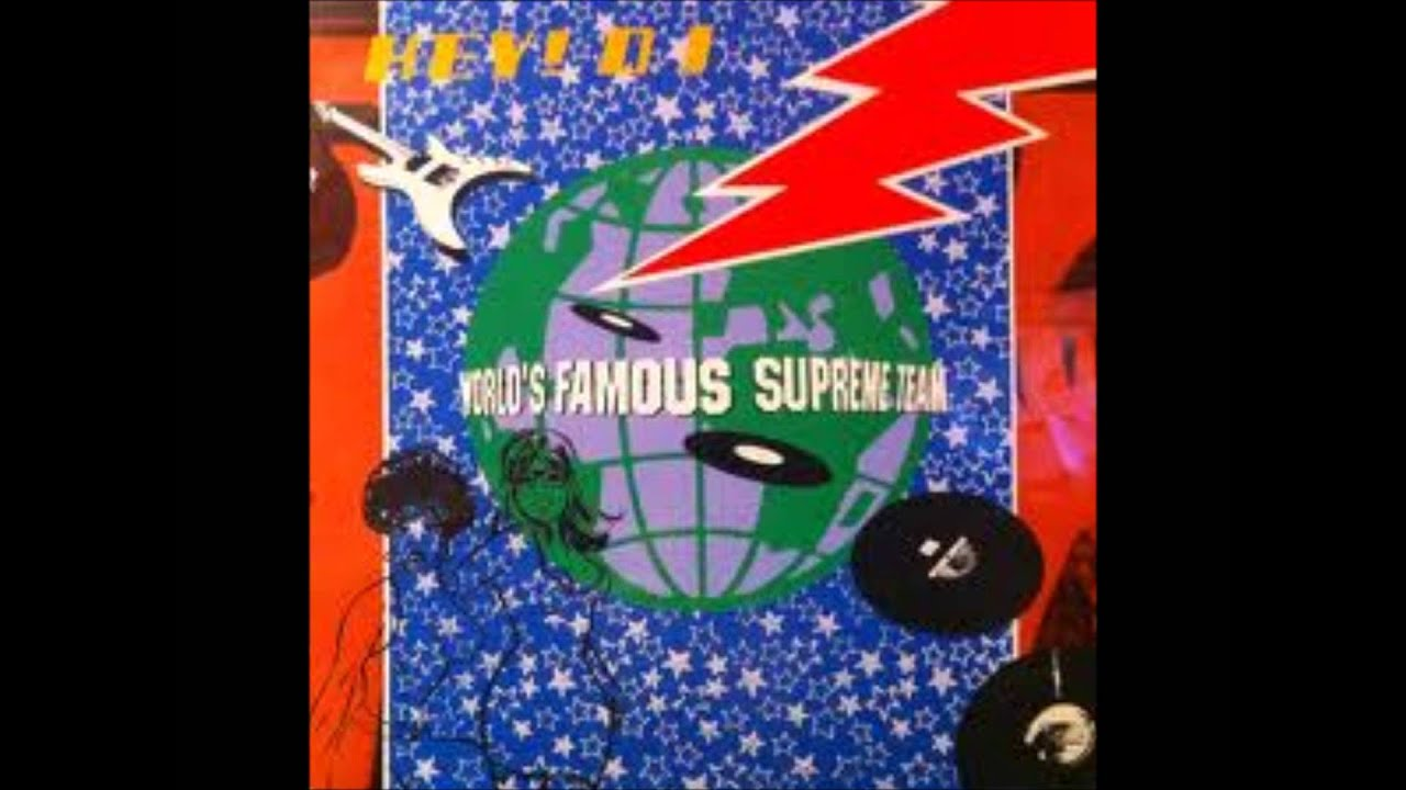 The World's Famous Supreme Team - Hey Dj - YouTube