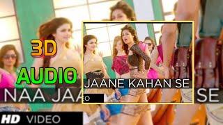 3D AUDIO Naa Jaane Kahan Se Aaya Hai  ★I Me Aur Main★ John Abraham,Chitrangda Singh,Prachi Desai