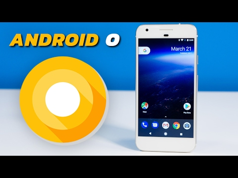 Android O is here - Check out what