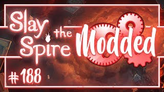 Let's Play Slay the Spire Modded: Challenge the Spire | Platinum Ironclad - Episode 188