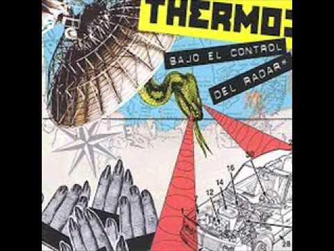 Thermo - Bajo El Control Del Radar [ Full Album ]