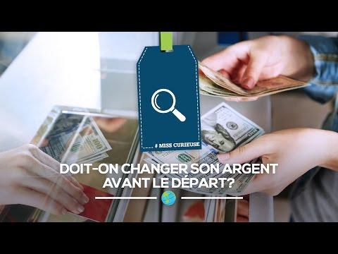 Doit-on Changer Son Argent Avant Le Départ?
