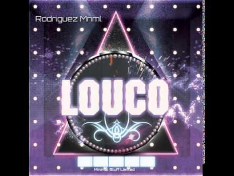 LOUCO (Original Mix)