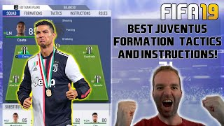 BEST JUVENTUS Formation, Best Tactics and Instructions - FIFA 19 TUTORIAL