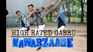 Nawabzaade: High Rated Gabru | Guru Randhawa |  Dance Choreography by GOURAV GOHAR